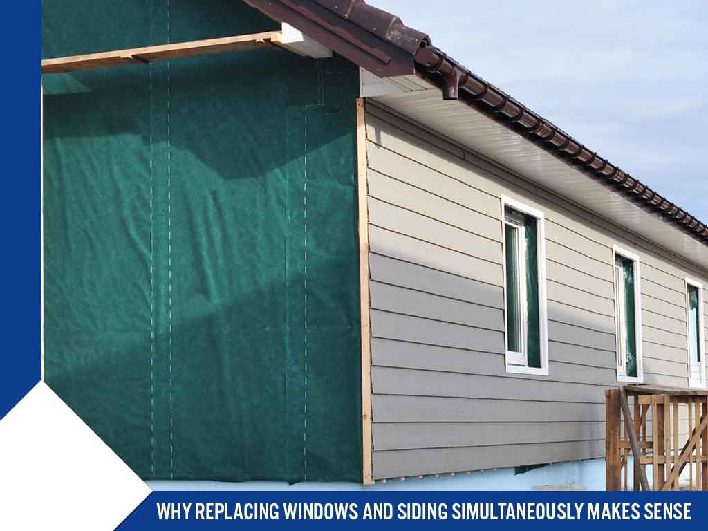 Why Replacing Windows and Siding Simultaneously Makes Sense