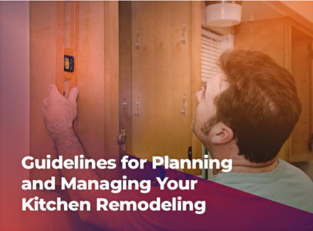 Guidelines for Planning and Managing Your Kitchen Remodeling