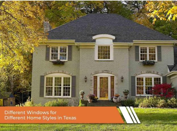 Different Windows for Different Home Styles in Texas