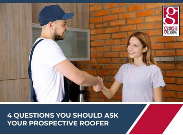 4 Questions You Should Ask Your Prospective Roofer