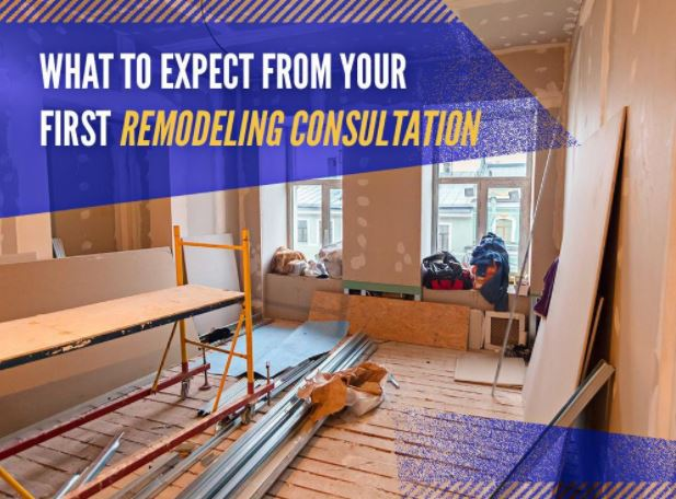 What to Expect From Your First Remodeling Consultation