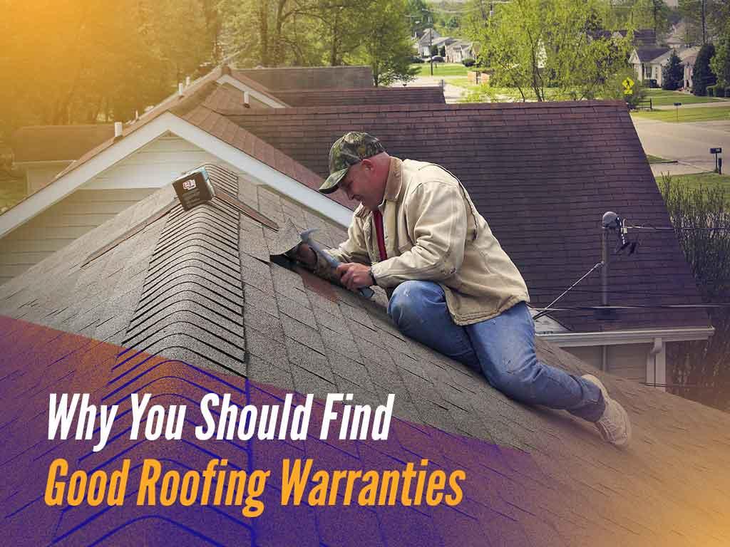 Roofing Warranties