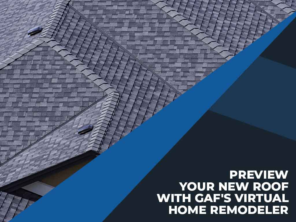 Preview Your New Roof with GAFs Virtual Home Remodeler